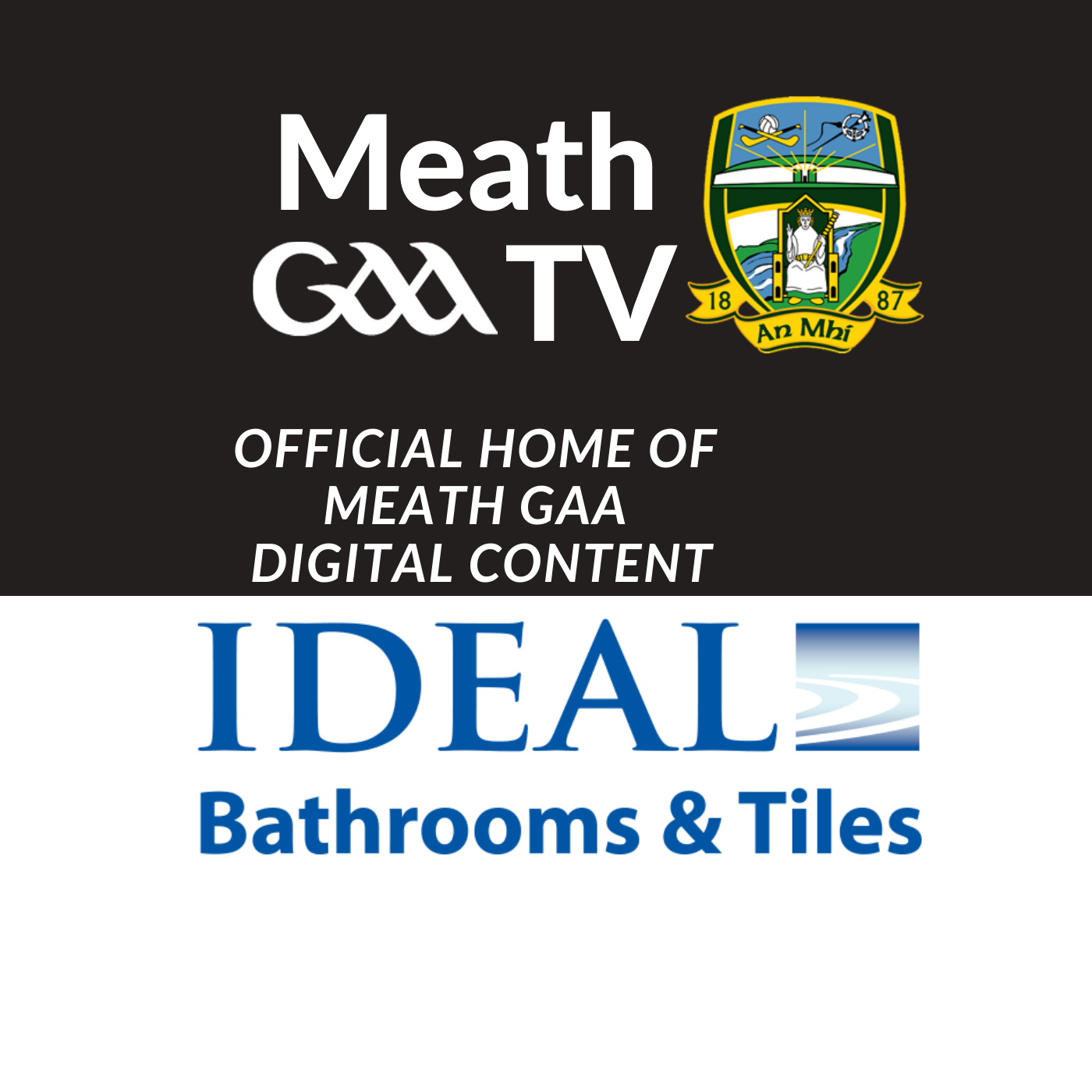 Ideal Bathrooms – Meath GAA TV