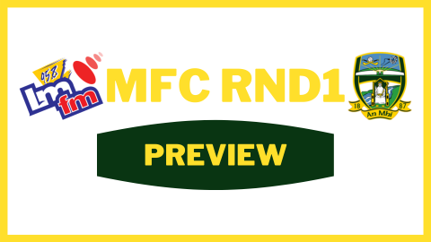 2020 LMFM Meath MFC Rd. 1 Preview