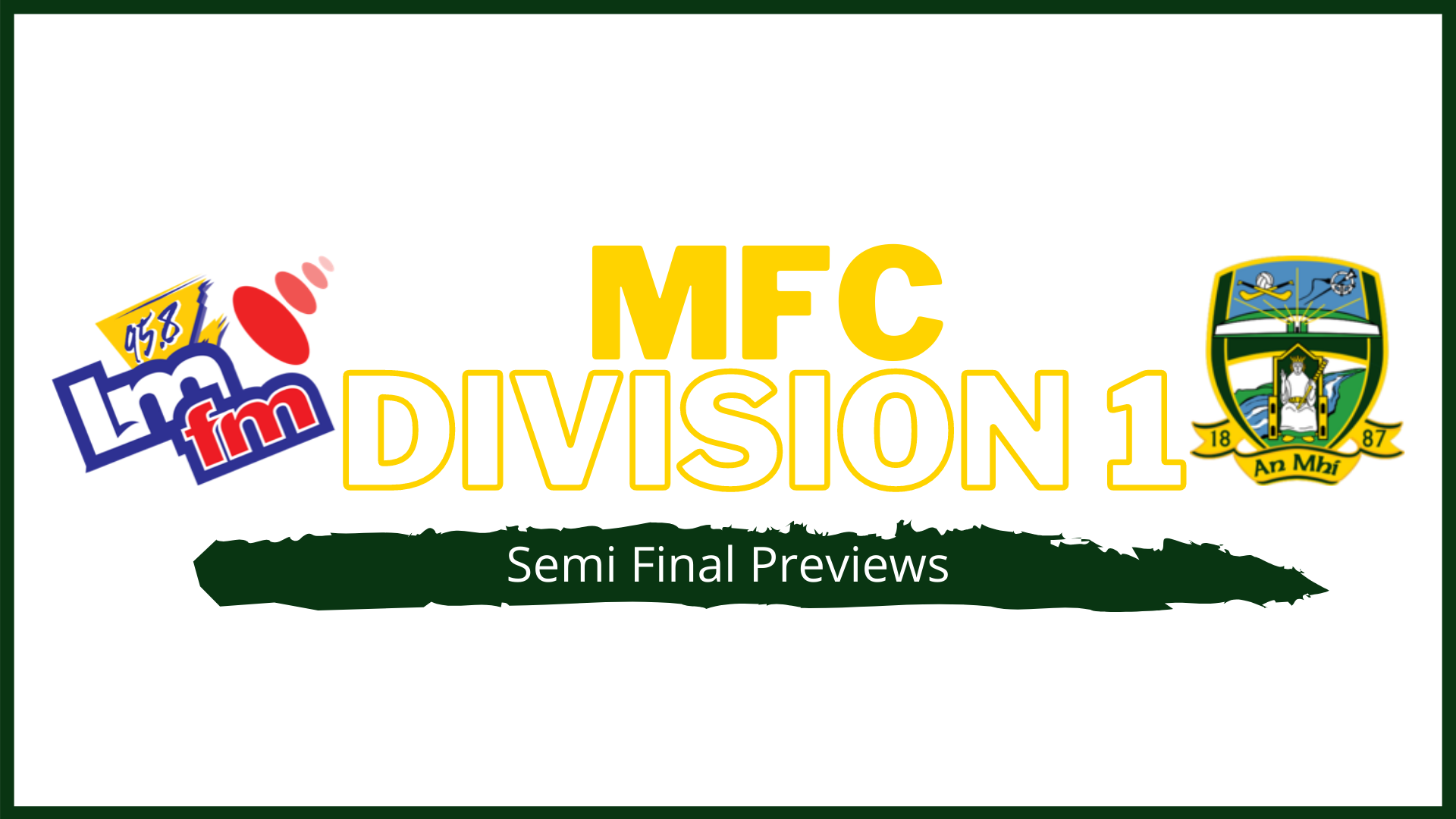 LMFM MFC Division 1 Semi-Final Previews