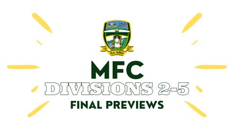 LMFM MFC Division 2-5 Finals Previews