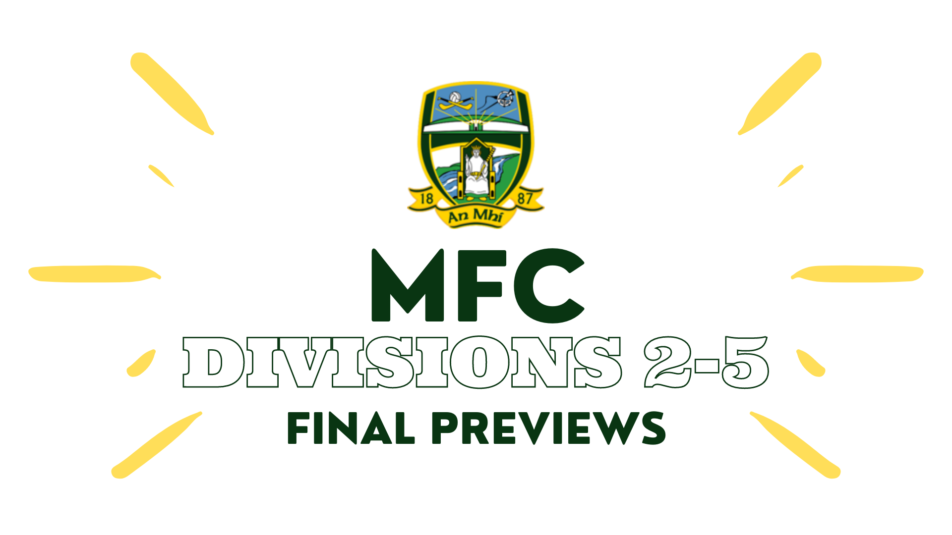 LMFM MFC Division 2-5 Finals Previews