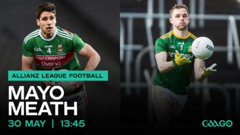 WATCH LIVE – Meath v Mayo – Allianz Football League 2021
