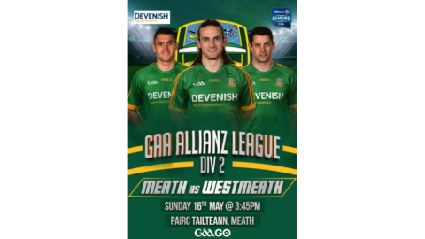 GAA GO – Meath v Westmeath – Allianz Football League Roinn 2 North Rd. 1