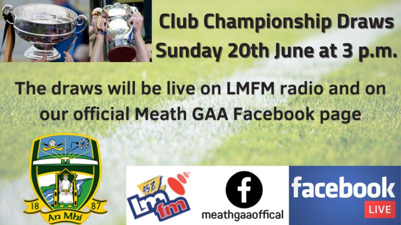 2021 Meath GAA Club Championship Draws